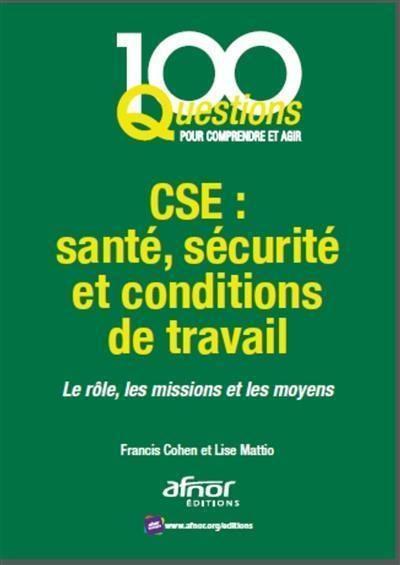 Livre : CSE, Santé, Sécurité et Conditions de travail